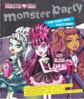Monster High Monster Party Your Scary-Cool Party Guide