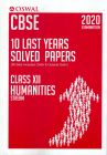 Cbse 10 Last Years Solved Papers - Class Xii Humanities Book