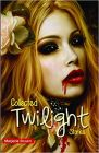 COLLECTED TWILIGHT STORIES