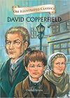 David Copperfield : Illustrated Classics