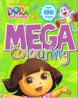 Nickelodeon Dora The Explorer Mega Colouring Book