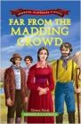 Far from the Madding Crowd (Immortal Illustrated Classics)