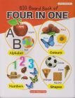 BIG BOARD BOOK OF FOUR IN ONE (ALPHABETS, COLORS, NUMBERS, SHAPES)