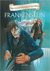 Frankenstein : Illustrated Classics (Om Illustrated Classics)