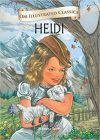 Heidi : Illustrated Classics (Om Illustrated Classics)