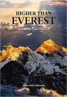 Higher Than Everest: Memoirs of a Mountaineer