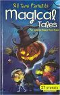 All Time Favourite MAGICAL TALES