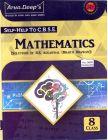 Arun Deep'S Selp-Help To Cbse  Mathematics - Class 8