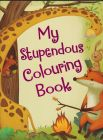 MY STUPENDOUS COLOURING BOOK