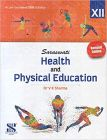 Health And Physical Education For Class 12 (Examination 2020-2021) Paperback – 1 January 2020