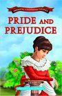 Pride and Prejudice (Immortal Illustrated Classics)