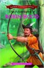 The Adventures of Robin Hood (Immortal Illustrated Classics)