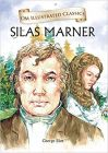 Silas Marner: Om Illustrated Classics