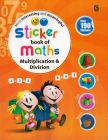 Sticker Book Of Maths - Multiplication & Division
