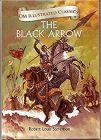 The Black Arrow : Illustrated Classics