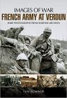 French Army at Verdun (Images of War)