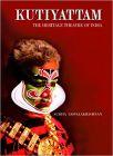 Kutiyattam: The Heritage Theatre of India