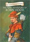The Merry Adventures of Robin Hood : Illustrated Classics (Om Illustrated Classics)