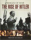 Rise of Hitler (Images of War)