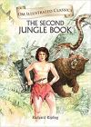 The Second Jungle Book : Illustrated Classics