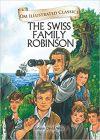 Swiss Family Robinson : Illustrated Classics (Om Illustrated Classics)