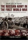 Russian Army in the First World War (Images of War)