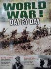 World War 1 - Day by Day