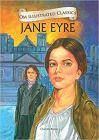Jane Eyre : Illustrated Classics (Om Illustrated Classics)