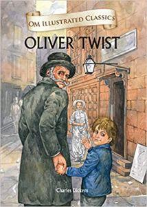 Oliver Twist : Illustrated Classics (Om Illustrated Classics)
