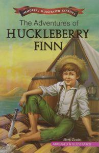 The Adventure of Huckleberry Finn (Immortal Illustrated Classics)