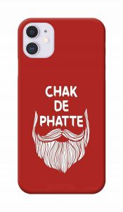 Chak De Phatte Printed Attractive and Unique Design I Phone 11 Mobile Cover