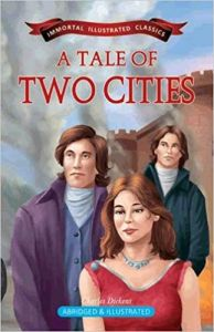A Tale of Two Cities (Immortal Illustrated Classics)