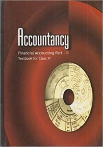 Accountancy Financial Accounting Part - 2 For Class - 11- 11112 Paperback – 1 January 2015