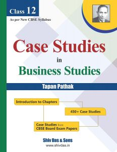 A Perfect Guide Book for CBSE Class 12 by Tapan Pathak Named Case Studies for Buiseness Studies
