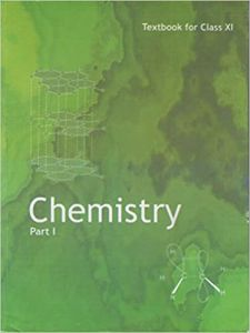 Chemistry Textbook Part - 1 For Class - 11 - 11082 Paperback – 1 January 2016
