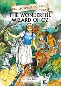 The Wizard of Oz : Illustrated Classics