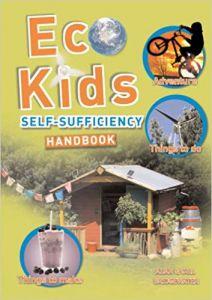 The Eco-kids Self-sufficiency Handbook