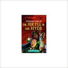 Strange Case of Dr Jekyll & Mr Hyde (Immortal Illustrated Classics)