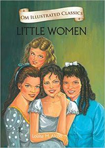 Little Women : Illustrated Classics