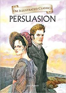 Persuasion : Illustrated Classics (Om Illustrated Classics)