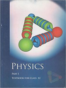 Physics Textbook Part - 1 For Class - 11 - 11086 Paperback – 1 January 2014