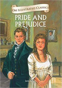 Pride and Prejudice : Illustrated Classics (Om Illustrated Classics)