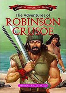 The Adventures of Robinson Crusoe (Immortal Illustrated Classics)