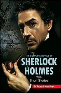 Sherlock Holmes - Vol. 2: Novels & Short Stories