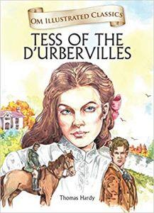 Tess of the D'urbervilles : Om Illustrated Classics