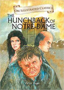 The Hunchback of Notre Dame : Illustrated Classics