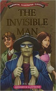 The Invisible Man (Immortal Illustrated Classics)