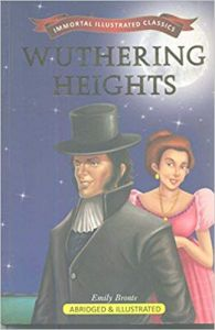 Wuthering Heights (Immortal Illustrated Classics)