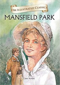 Mansfield Park : Illustrated Classics (Om Illustrated Classics)