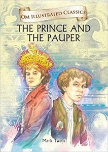 Prince and the Pauper (Om Illustrated Classics)